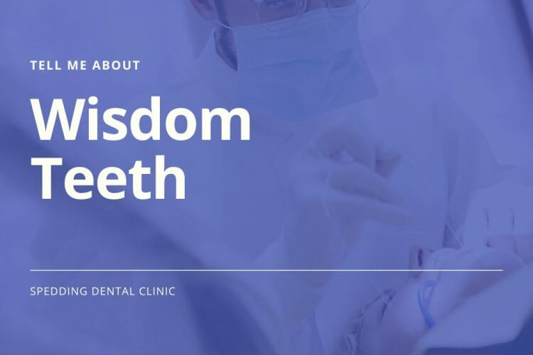 Tell Me About Wisdom Teeth