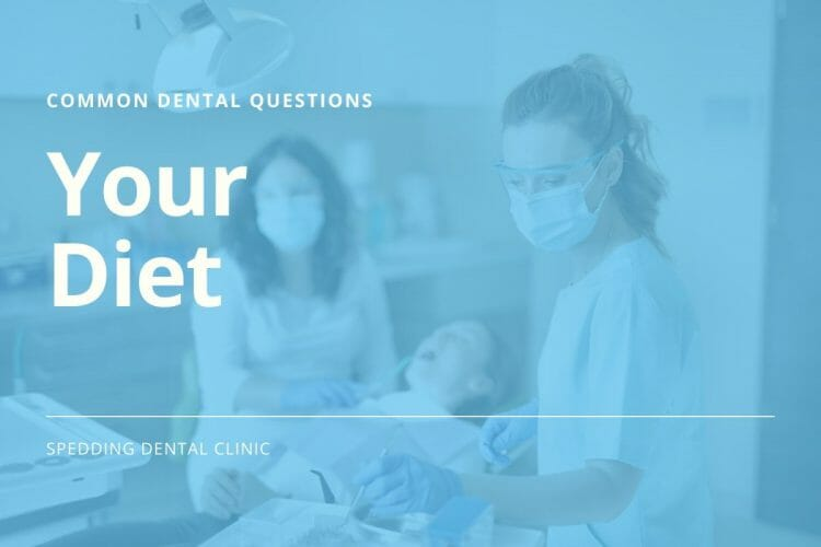 Common Dental Care Questions About Your Diet